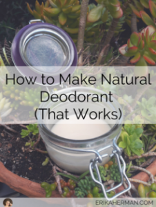 How To Make Natural Deodorant That Works